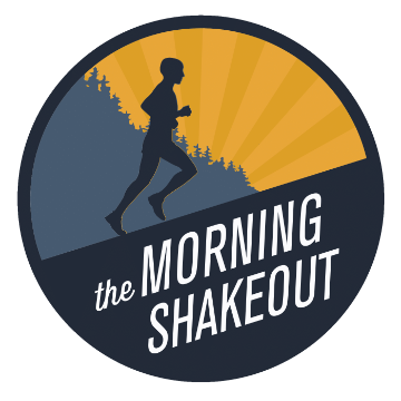 the morning shakeout