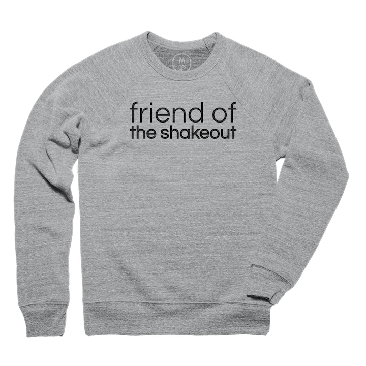 friend of the shakeout crew sweatshirt